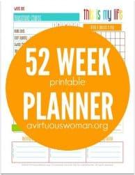 52 Week Printable Planner @ AVirtuousWoman.org