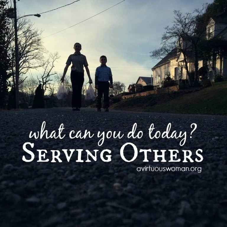Serving Others: What can you do? @ AVirtuousWoman.org