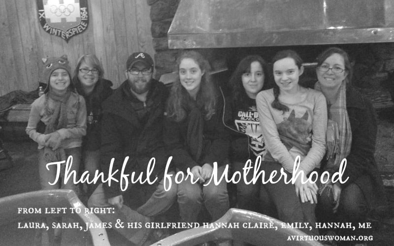 Thankful for Motherhood @ AVirtuousWoman.org