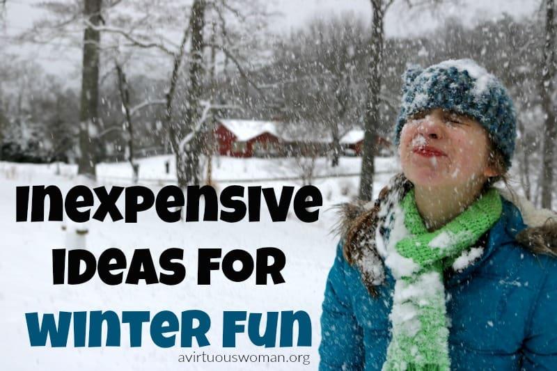 Inexpensive Ideas for Winter Fun