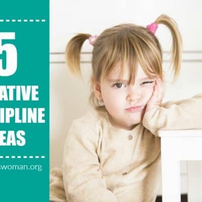 5 Creative Ideas for Disciplining