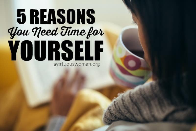 5 Reasons to Take Time for Yourself