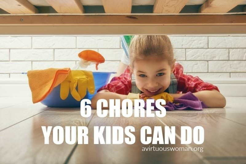 6 Chores Your Kids Can Help With @ AVirtuousWoman.org