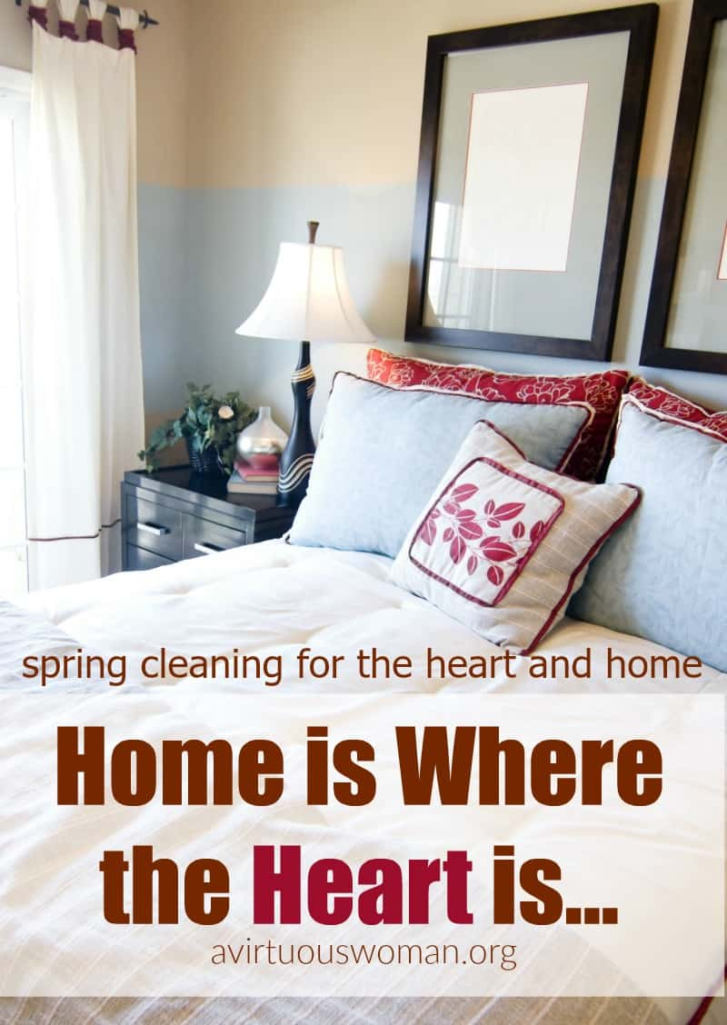 Home is Where the Heart is... @ AVirtuousWoman.org
