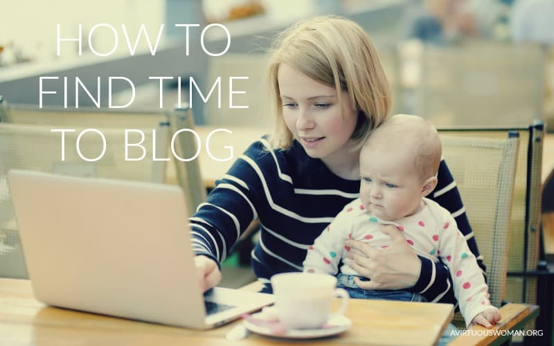 Blogging: Finding Time to Blog