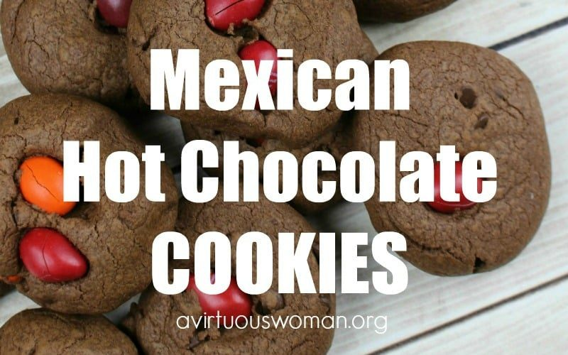 Mexican Hot Chocolate Cookies @ AVirtuousWoman.org