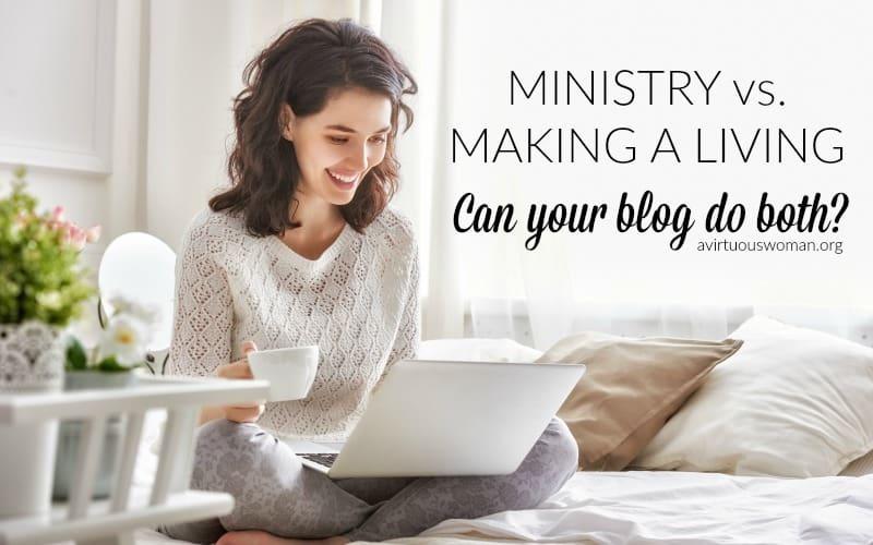 Blogging: Ministry vs. Making a Living