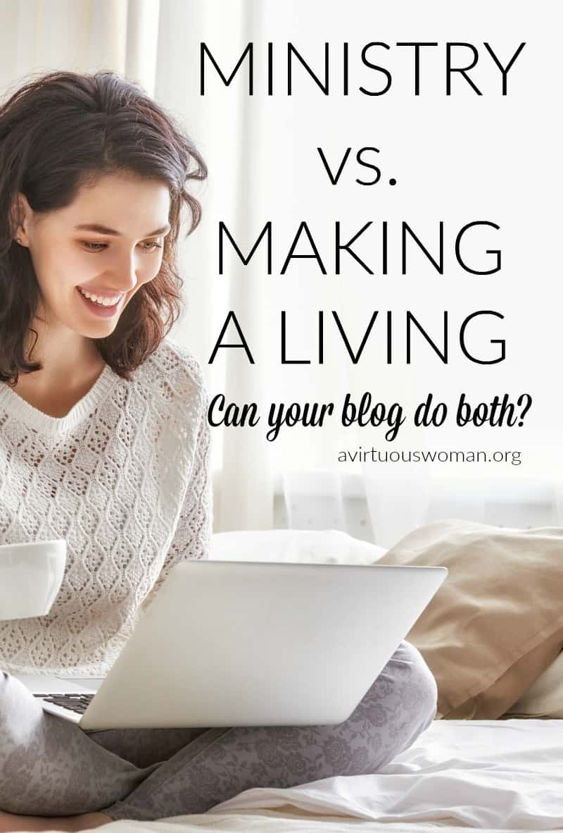 Ministry vs Making a Living @ AVirtuousWoman.org