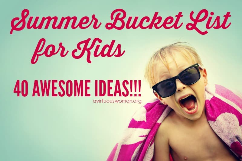 Summer Bucket List: 40 Things to Do This Summer