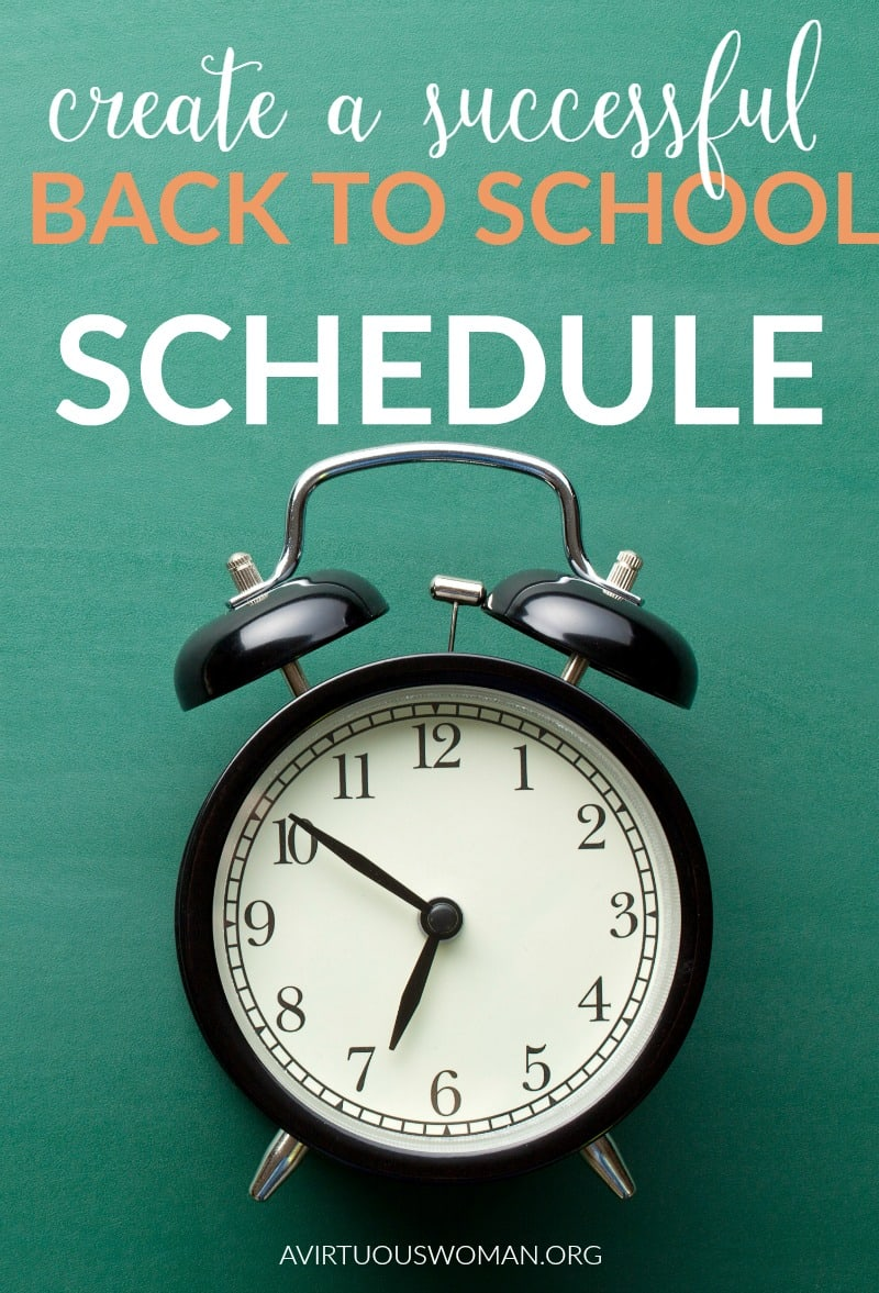 How to Create a Successful Back to School Schedule @ AVirtuousWoman.org
