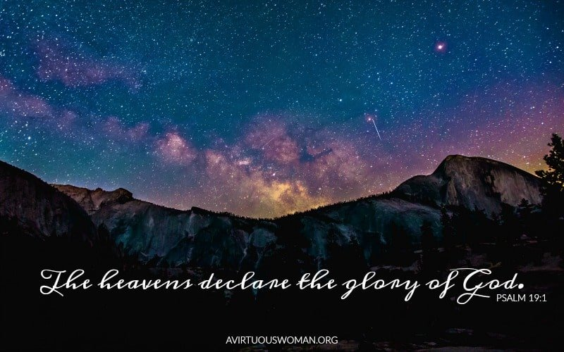 The heavens declare the glory of God; and the firmament sheweth his handiwork. Psalm 19:1 @ AVirtuousWoman.org ------ Free Desktop Background!