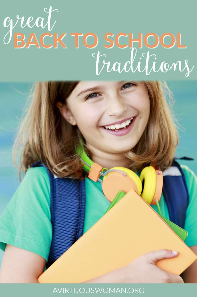 Great Back to School Traditions @ AVirtuousWoman.org