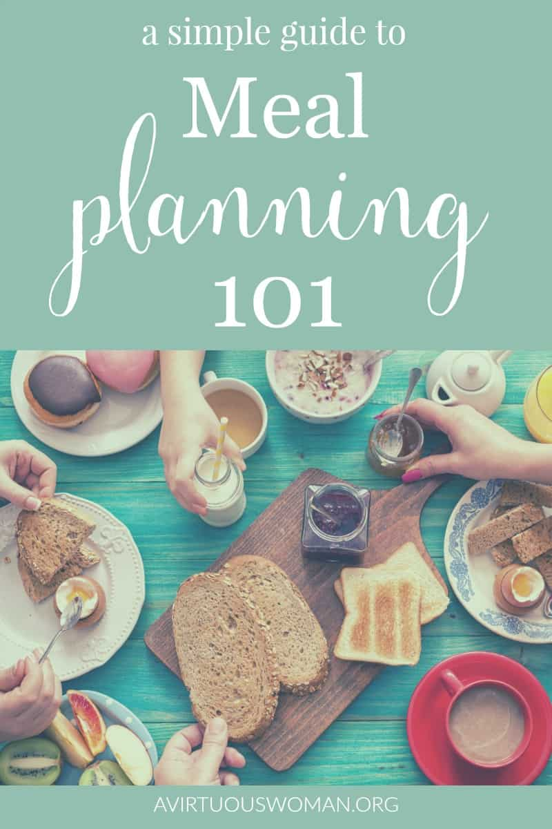 A Simple Guide to Meal Planning @ AVirtuousWoman.org