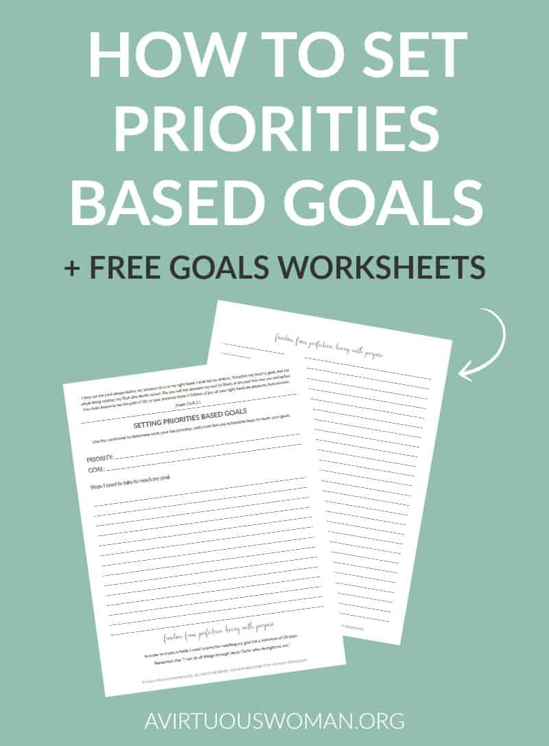 Setting Priorities Based Goals @ AVirtuousWoman.org