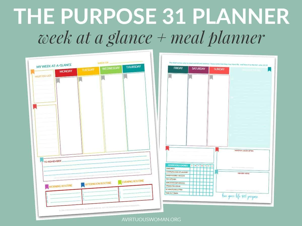 The Purpose 31 Week-at-a-Glance Planner with Meal Planning @ AVirtuousWoman.org