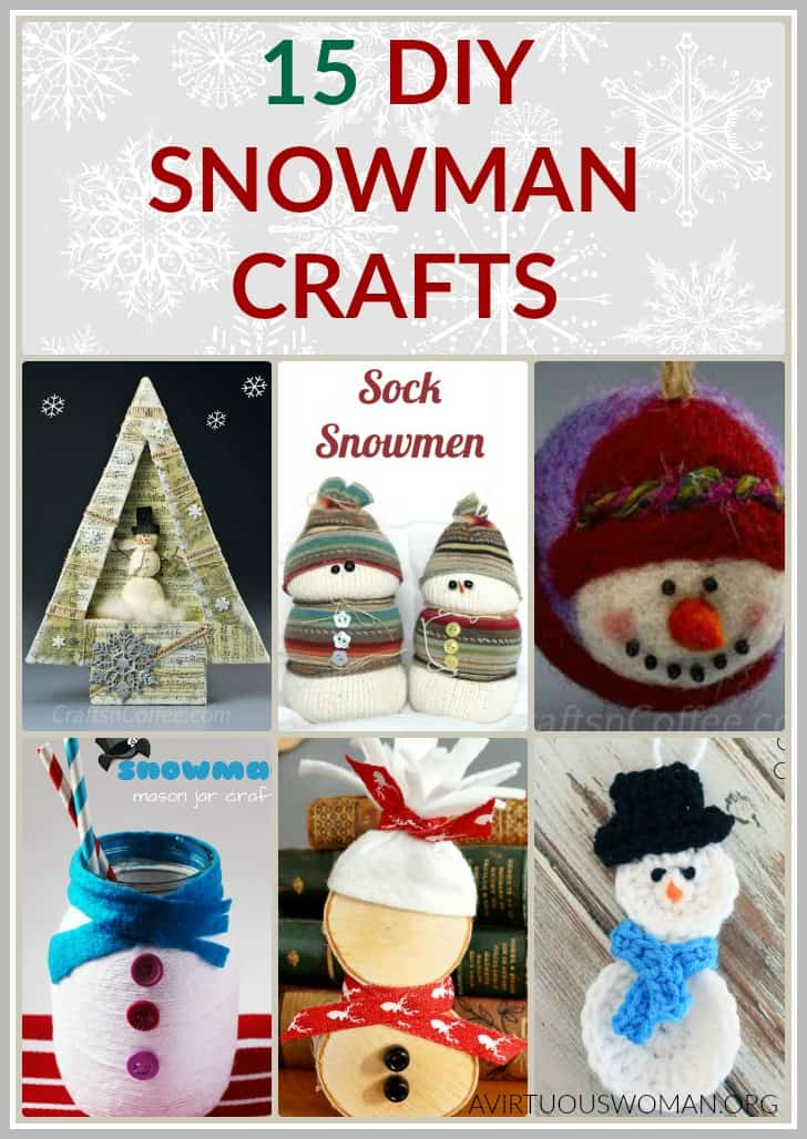 DIY Snowman Crafts @ AVirtuousWoman.org