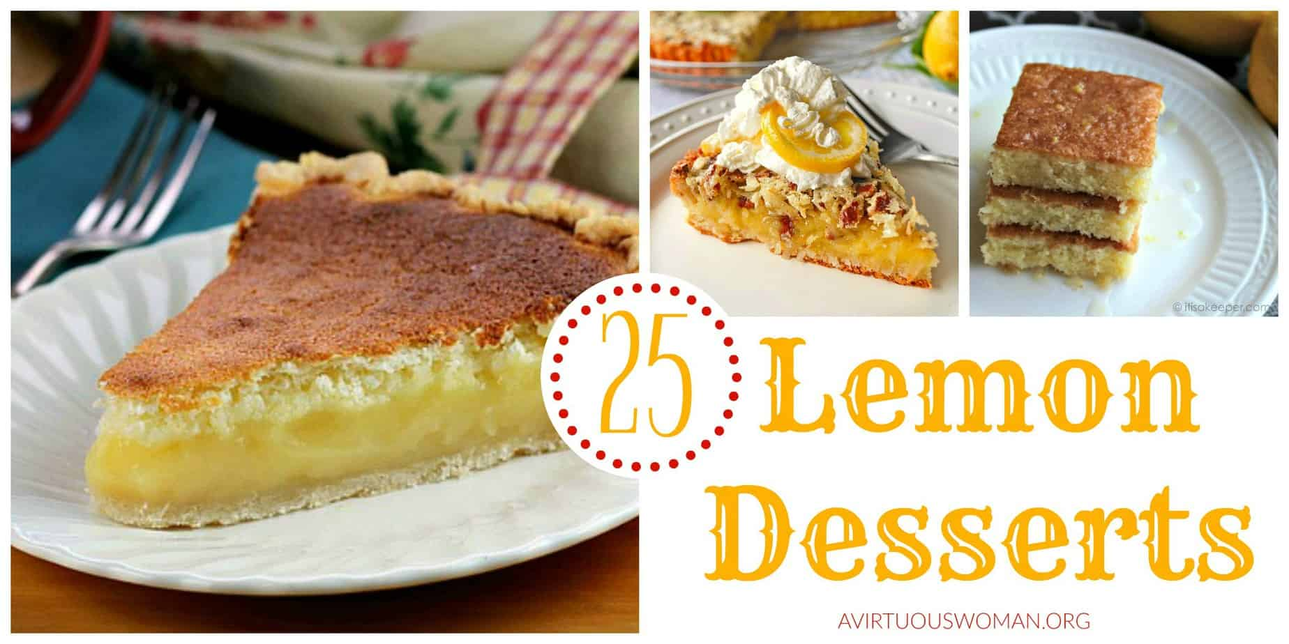 Lemon Desserts You'll Love @ AVirtuousWoman.org