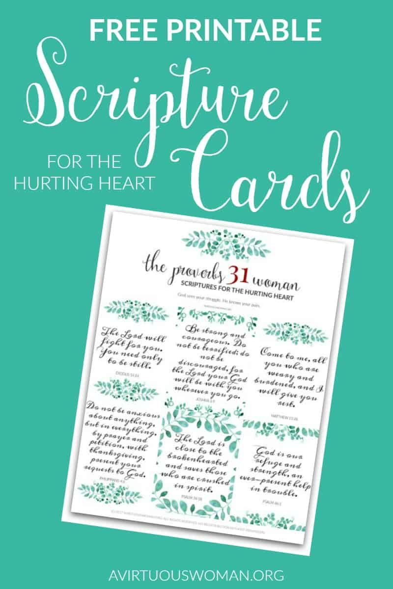 Free Printable Scripture Cards- Hurting Heart @ AVirtuousWoman.org