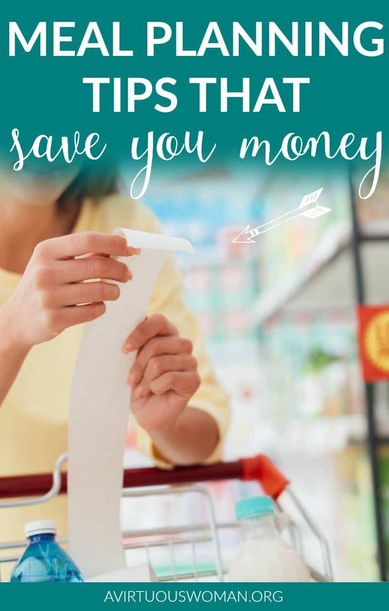Meal Planning Tips that Save You Money @ AVirtuousWoman.org