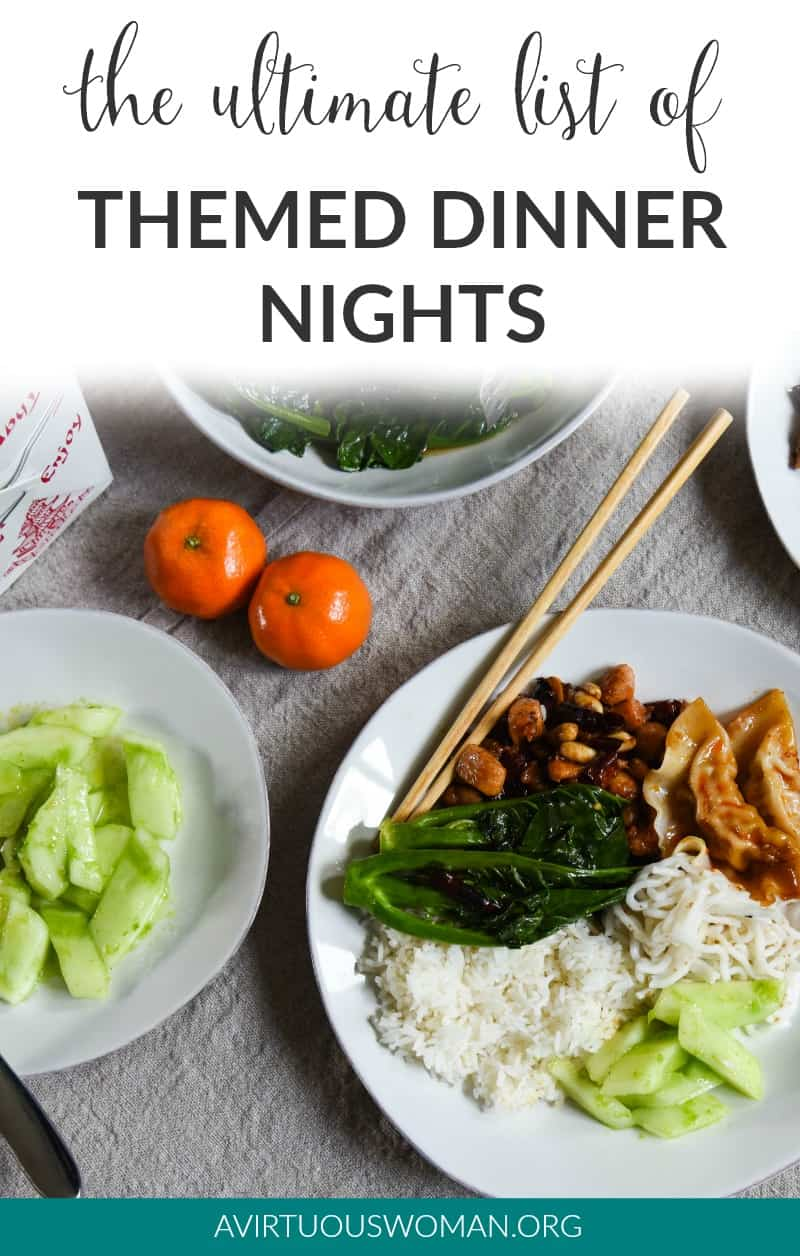 The Ultimate List of Themed Dinner Nights @ AVirtuousWoman.org