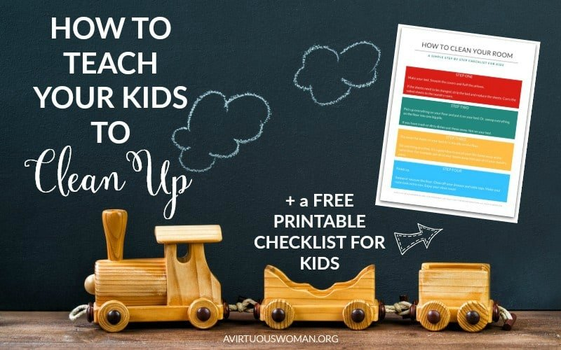 How to Teach Your Kids to Clean Up @ AVirtuousWoman.org