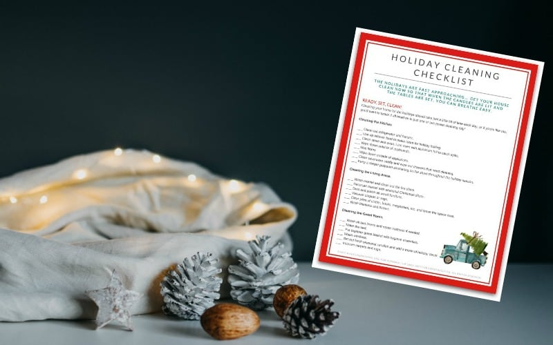 Holiday Cleaning + Free Printable Checklist
