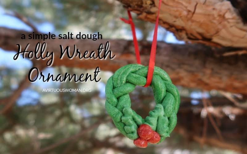 Salt Dough Holly Wreath Ornament @ AVirtuousWoman.org