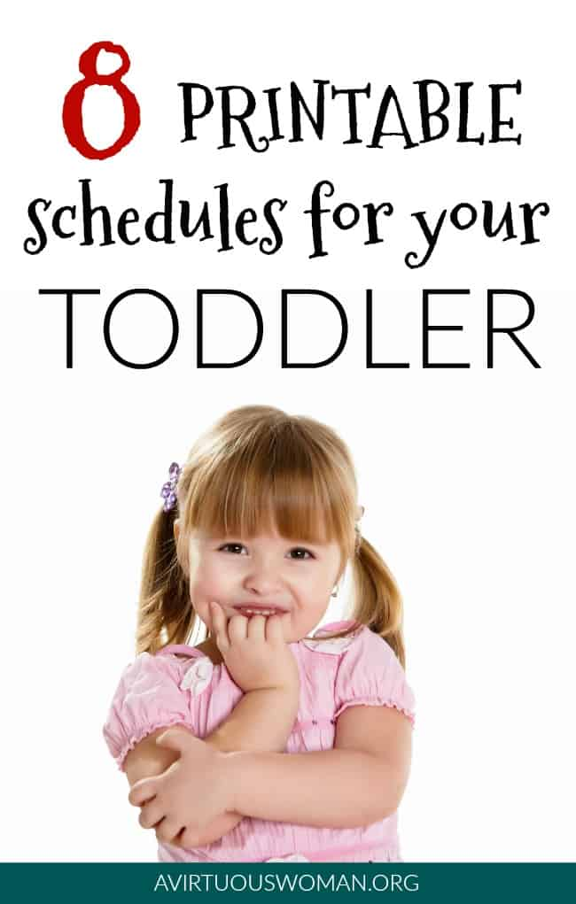 8 Printable Schedules for your Toddler @ AVirtuousWoman.org