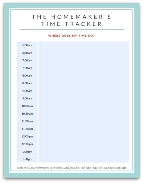 How to Be a More Effective Homemaker - Time Tracker Printable @ AVirtuousWoman.org