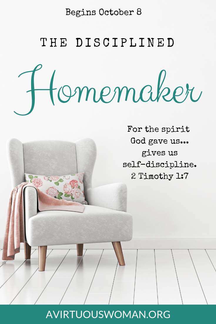 The Disciplined Homemaker | 30 Day Challenge @ AVirtuousWoman.org