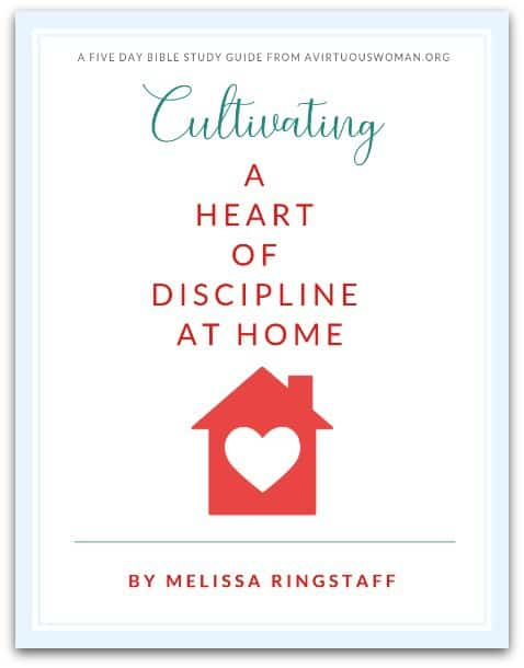 Cultivating a Heart of Discipline at Home + Free Printable Bible