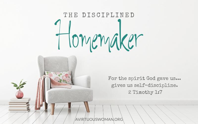 The Disciplined Homemaker: 30 Day Challenge @ AVirtuousWoman.org
