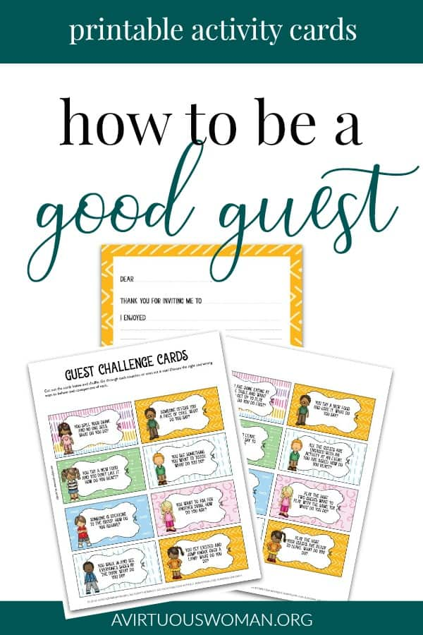 Teaching Children How to Be a Good Guest @ AVirtuousWoman.org