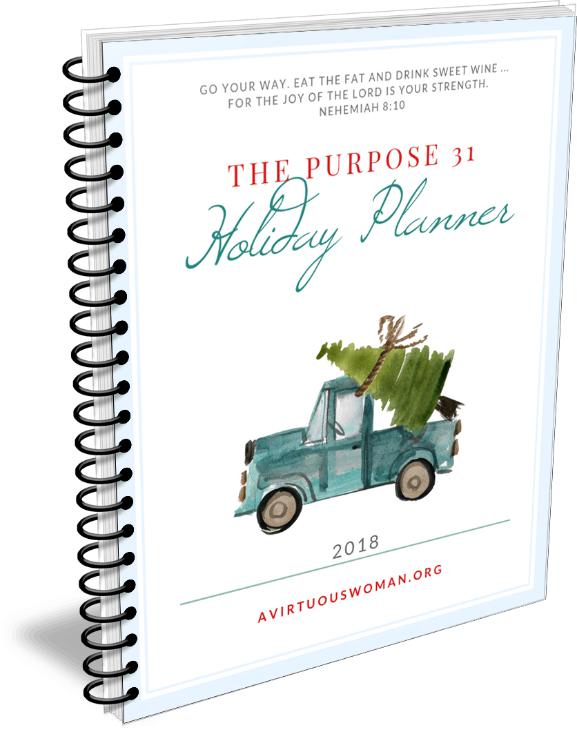 The Purpose 31 Holiday Planner 2018 @ AVirtuousWoman.org