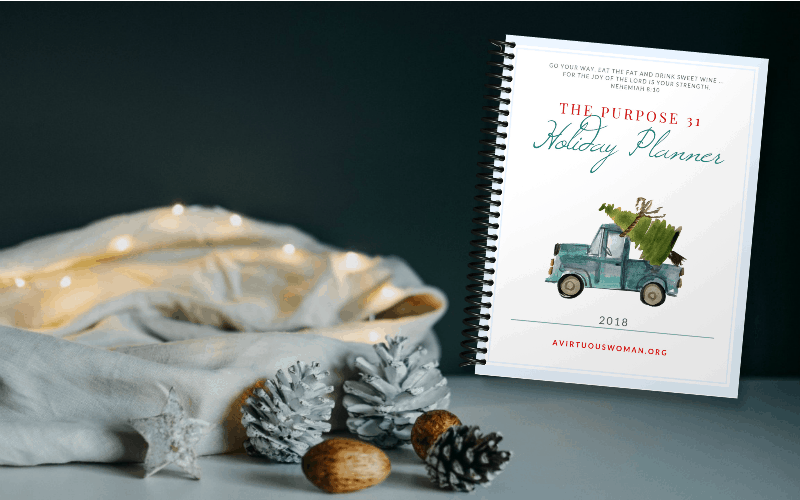 Free Printable The Purpose 31 Holiday Planner 2018 @ AVirtuousWoman.org