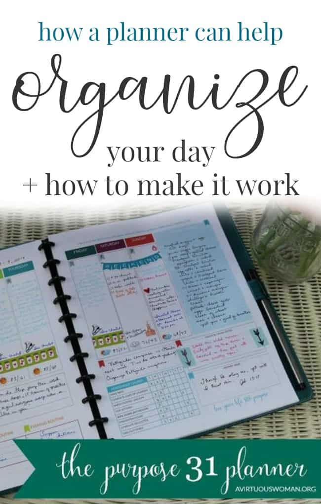 How a Planner Can Help You Organize Your Day @ AVirtuousWoman.org