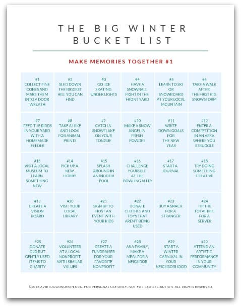 The Big Winter Bucket List for Families + Free Printable ---- 60 AWESOME Ideas!! @ AVirtuousWoman.org