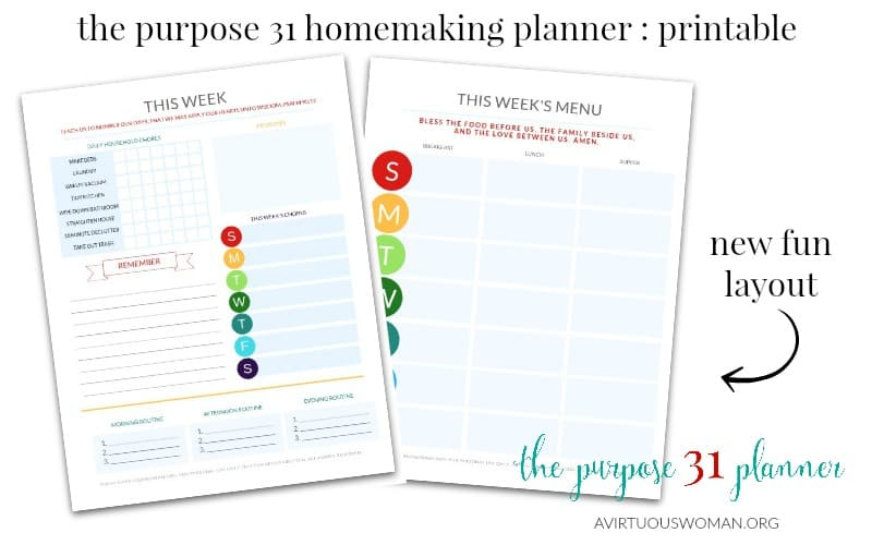 The Purpose 31 Homemaking Planner Printable New Layout @ AVirtuousWoman.org