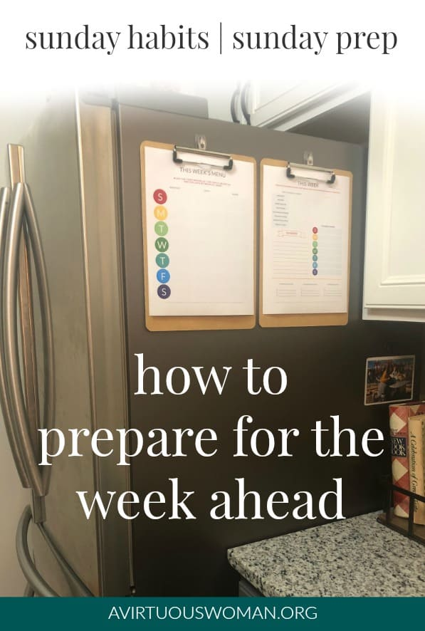 How to Prepare for the Week Ahead @ AVirtuousWoman.org