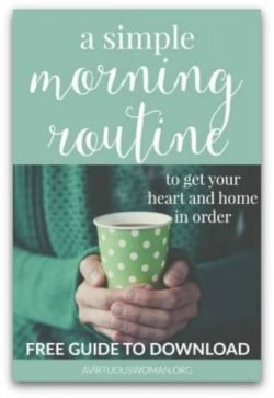 A Simple Morning Routine @ AVirtuousWoman.org