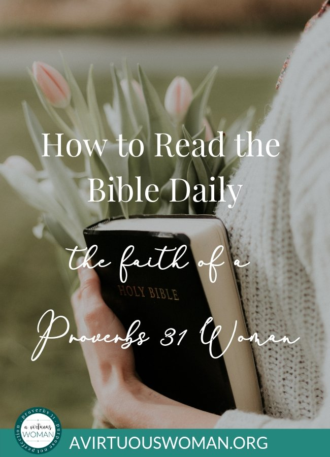 How to Read the Bible Daily | Free Printable Bible Reading Plan for the Gospel of John @ AVirtuousWoman.org
