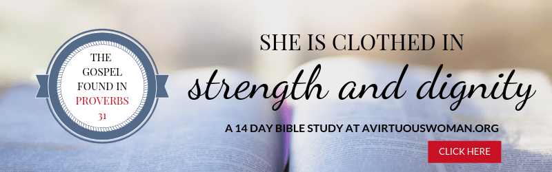 Faith and Well Being | The Proverbs 31 Woman Live Abundantly