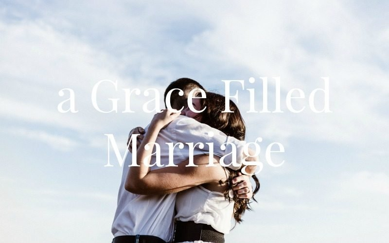 A Grace Filled Marriage @ AVirtuousWoman.org