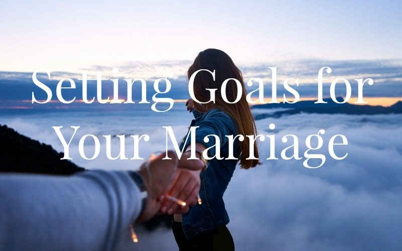 Husband and Wife on a Mountain Top |Setting Marriage Goals @ AVirtuousWoman.org