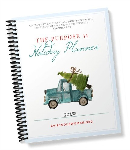 The Purpose 31 Holiday Planner 2019 @ AVirtuousWoman.org