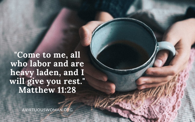 Bible Verses About Having Margin in Your Life @ AVirtuousWoman.org