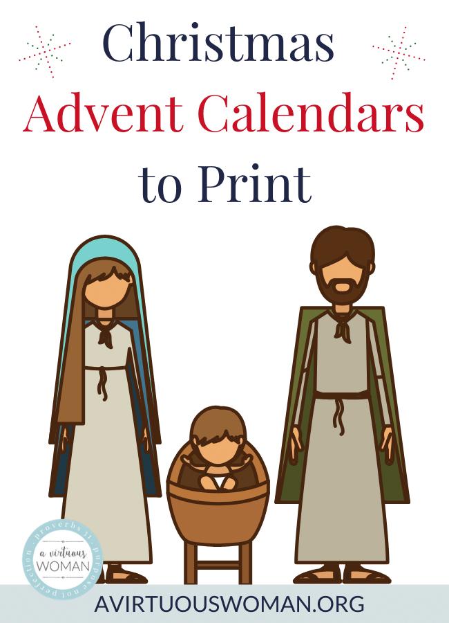 Christmas Advent Calendars to Print @ AVirtuousWoman.org