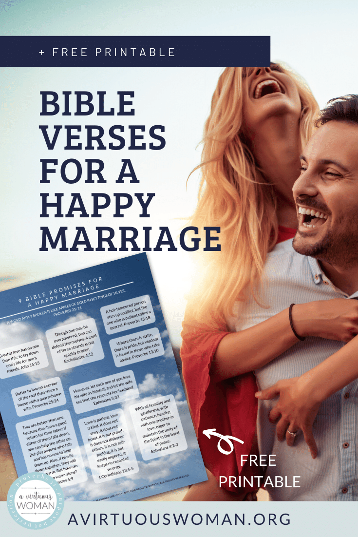 9 Bible Verses for a Happy Marriage | Free Printable @ AVirtuousWoman.org