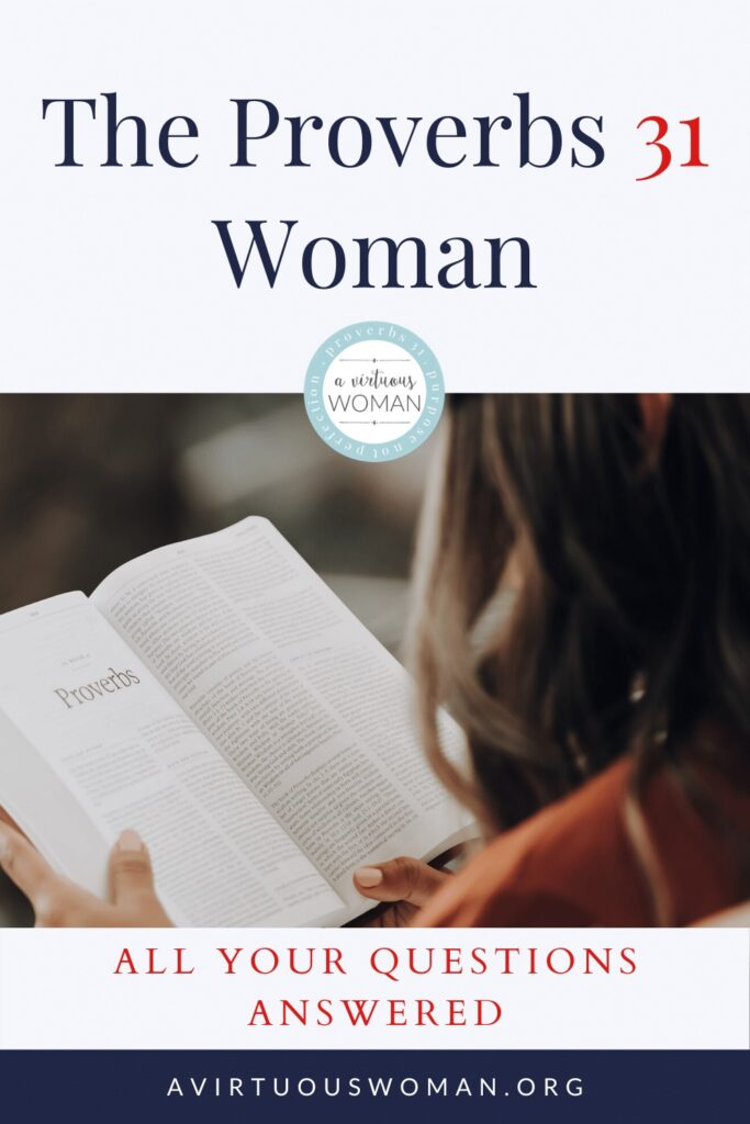 All About the Proverbs 31 Woman @ AVirtuousWoman.org