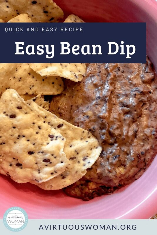 Easy Bean Dip Recipe @ AVirtuousWoman.org
